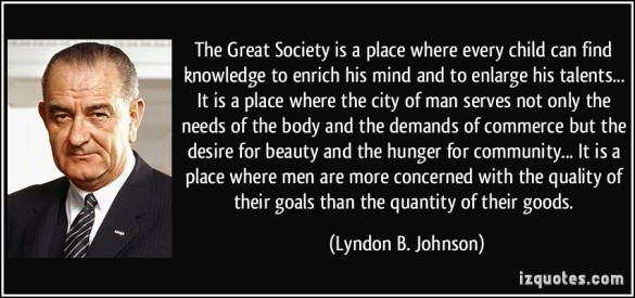 quote-the-great-society-is-a-place-where-every-child-can-find-knowledge-to-enrich-his-mind-and-to-enlarge-lyndon-b-johnson-345284